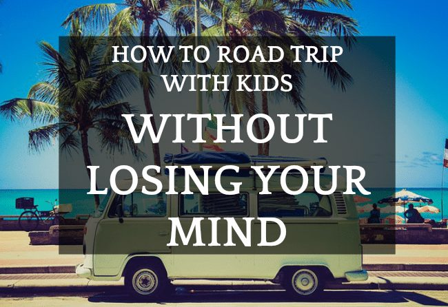 Road Trip Preparation With Kids: with travel RV
