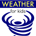 How To Cope With Severe Weather for Kids