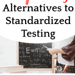 SURPRISING Alternatives to Homeschool Standardized Testing That Really Work