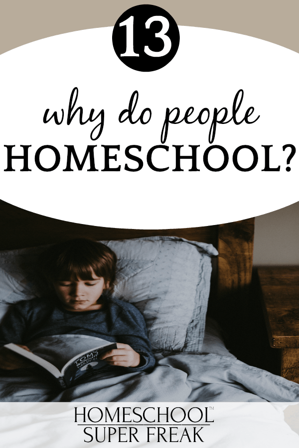 #13 IN HOW TO HOMESCHOOL SERIES: Why do people homeschool? boy reading in bed