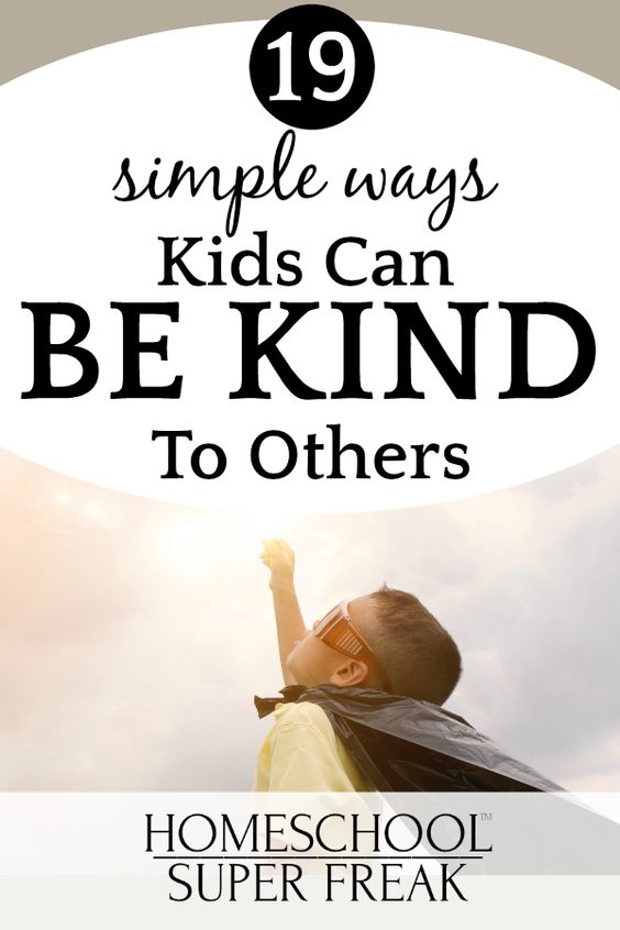 19 EASY Kindness Acts for Kids