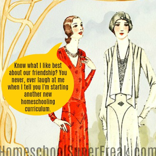 Funny Homeschooling Memes #7: When Your Homeschool Friend Lies To You About Your Homeschool Curriculum Problems