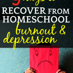 9 Ways To Recover from Homeschool Burnout and Depression: person holding a sad face poster in front of their face