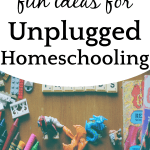 How To Homeschool Without Internet4 Ideas forUnplugged Homeschooling and Fun OfflineHomeschooling Programs