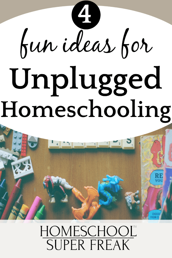 How To Homeschool Without Internet | 4 Ideas forUnplugged Homeschooling and Fun OfflineHomeschooling Programs