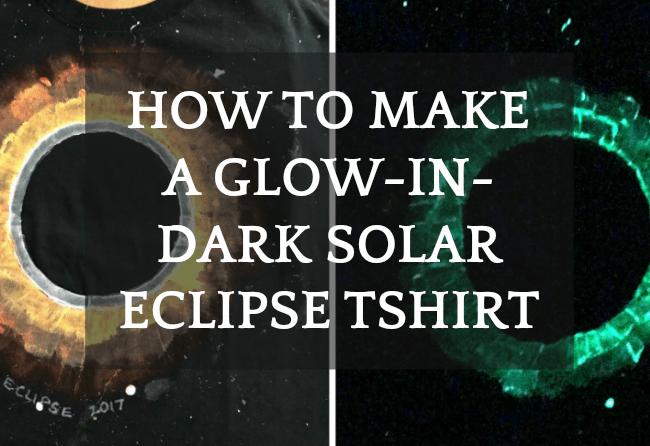 Solar Eclipse for Kids | DIY Solar Eclipse Glow-in-the-Dark T Shirt