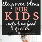 14 What To Do At a Sleepover Ideas You Never Thought Of!