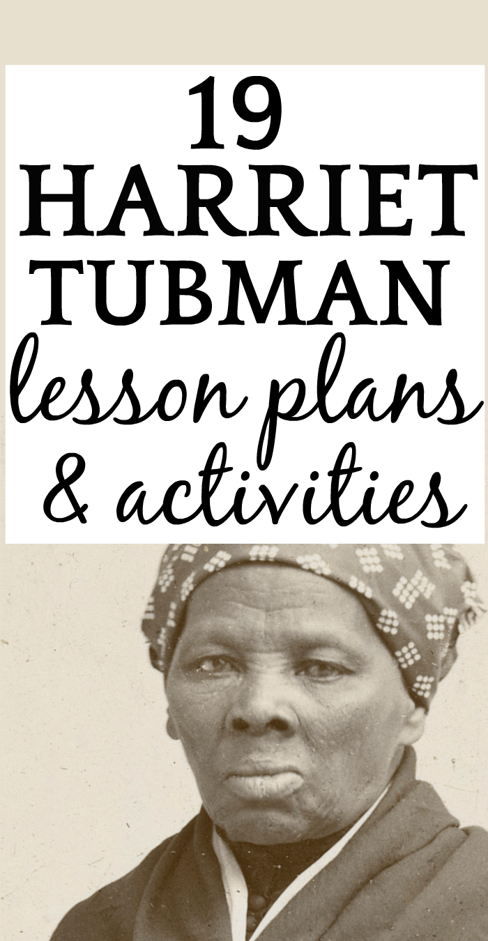 19 Harriet Tubman Movie Lesson Plans Activities Crafts Projects