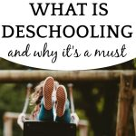 What is deschooling (and why is it a must) text with a child swinging on a swing