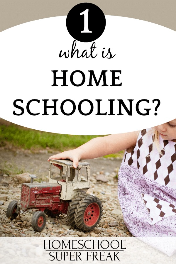 What is home schooling? young girl sitting in the dirt and playing with a tractor