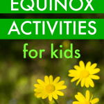 Spring Solstice Spring Equinox Activities for Kids