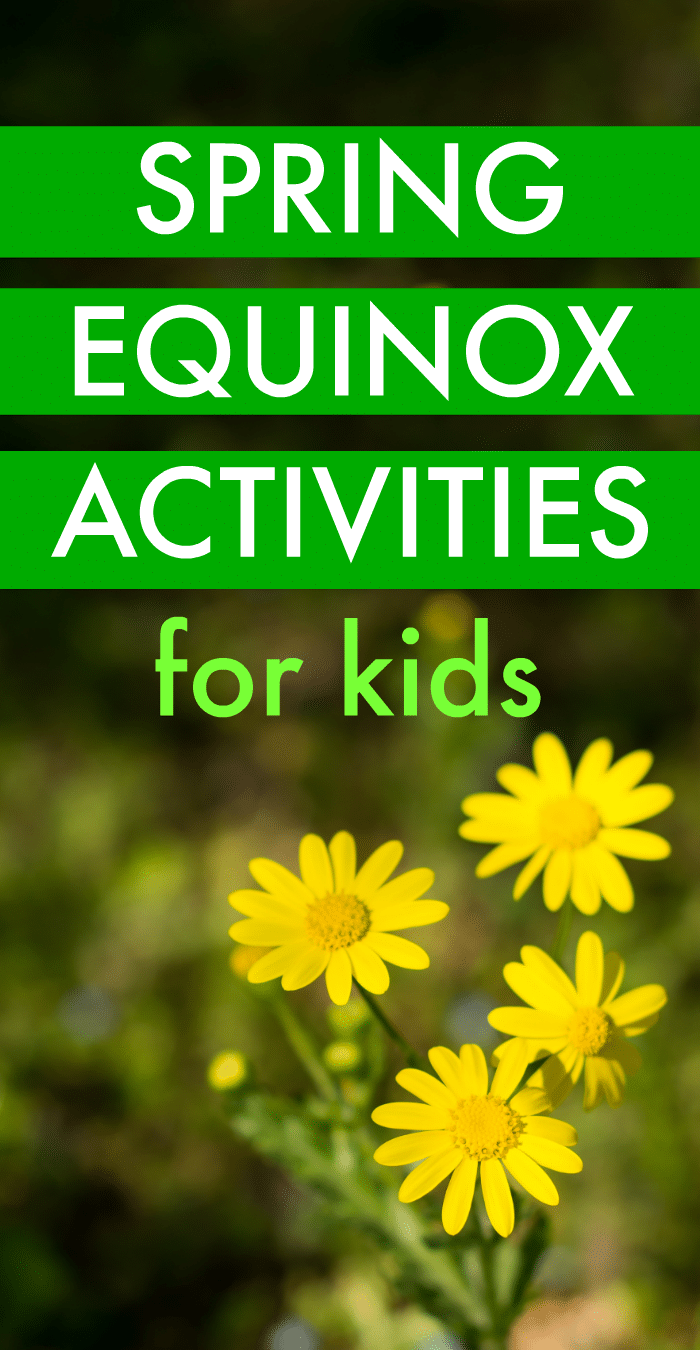 Spring Solstice Spring Equinox Activities