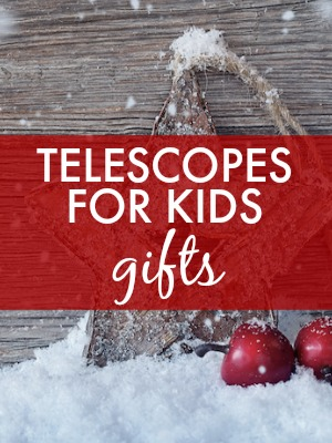 best telescopes for kids reviews
