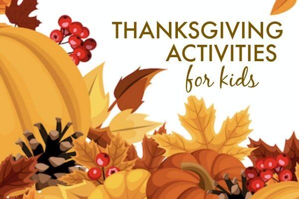 Thanksgiving fun for kids