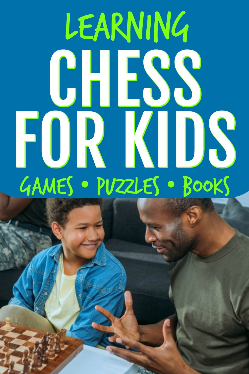 CHESS FOR KIDS text over an african american dad and son playing chess