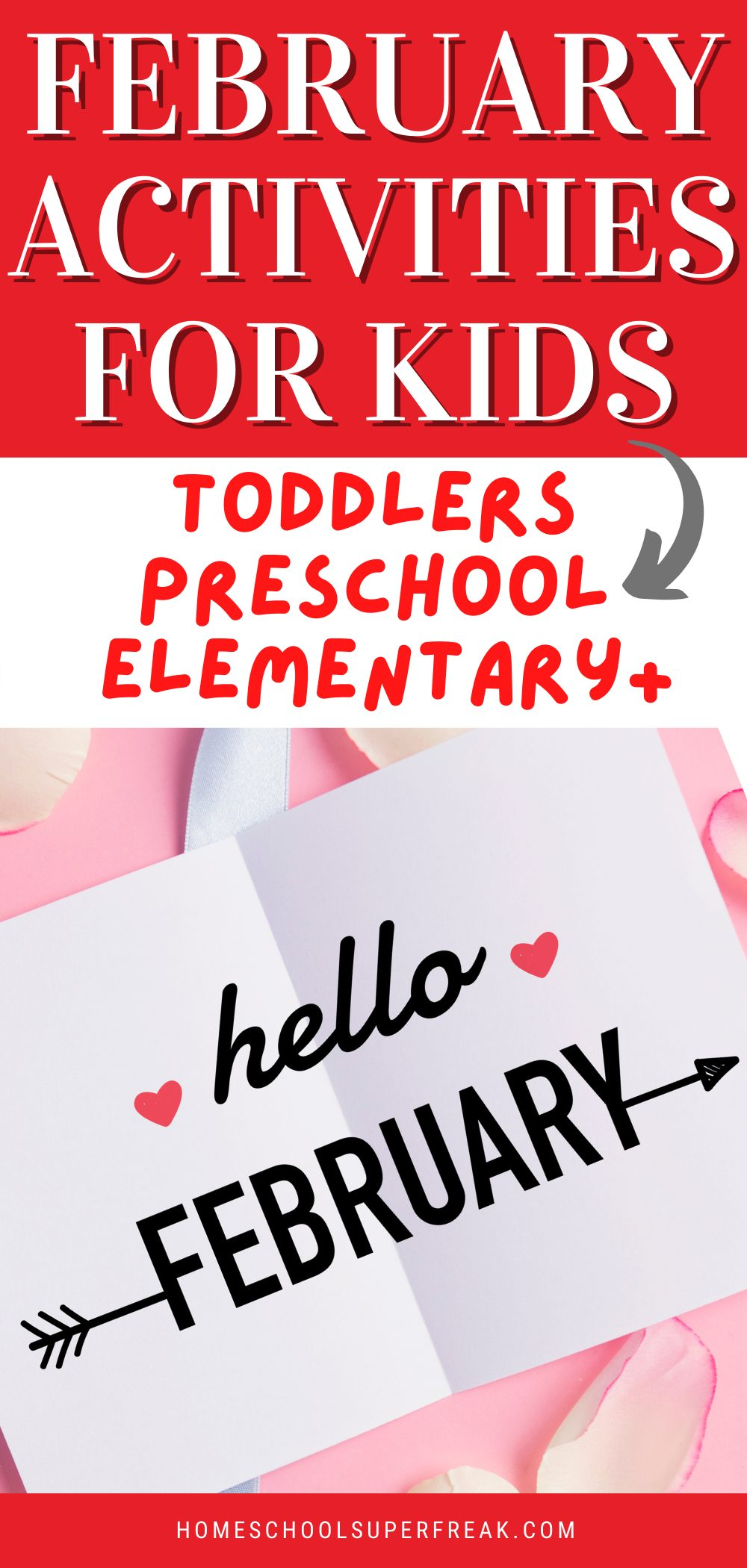 FEBRUARY ACTIVITIES FOR KIDS with sign on top of heart crafts that says hello Februrary