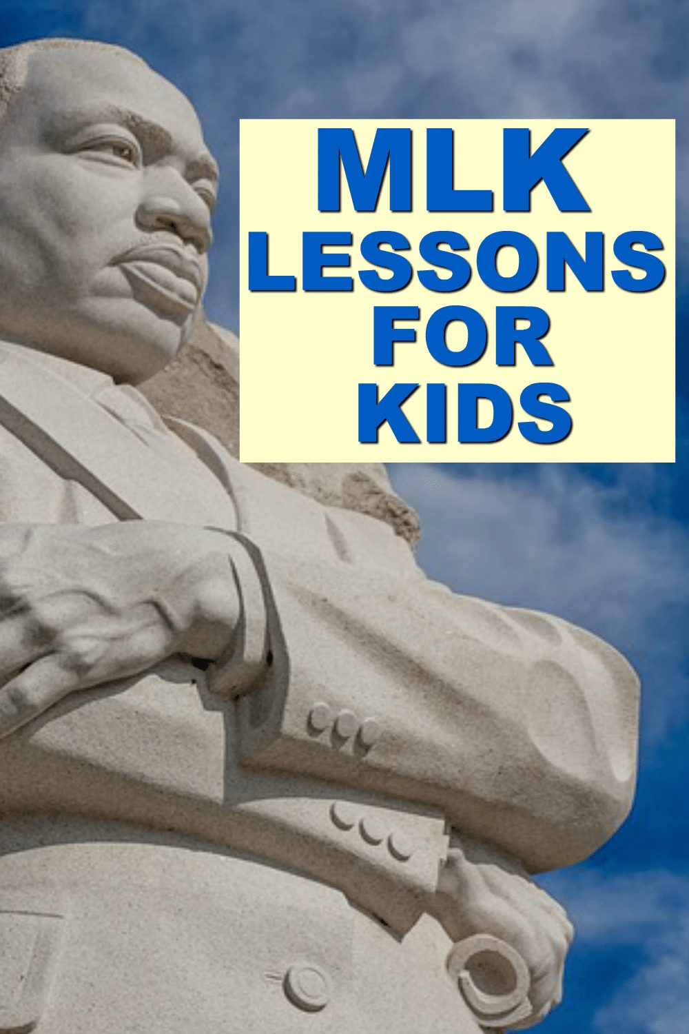 MLK ACTIVITIES FOR KIDS text over image of Martin Luther King Jr statue