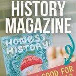 HOMESCHOOL HISTORY CURRICULUM HONEST HISTORY MAGAZINE