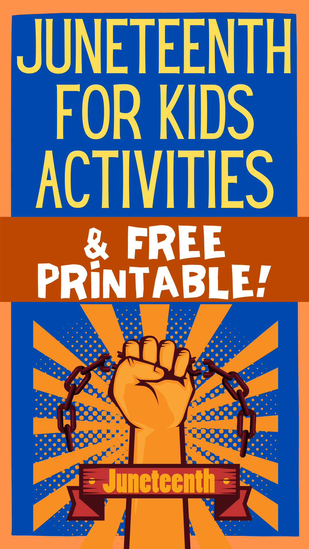Juneteenth Celebration Ideas for kids with enslaved hand breaking free of chain