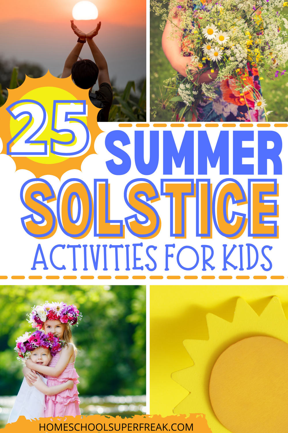 Summer Solstice Celebration with Kids pin for pinterest with different sun pictures