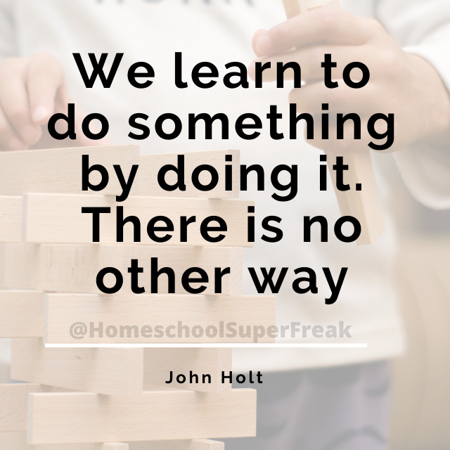 John Holt quotes about homeschooling