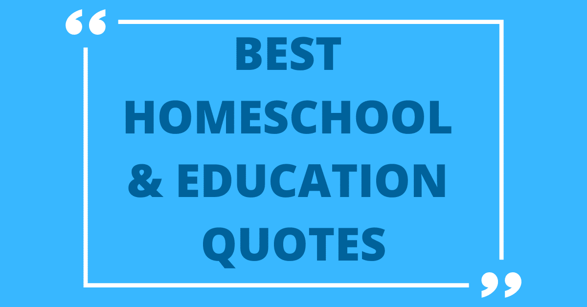 quotes about homeschool graphic text on blue background
