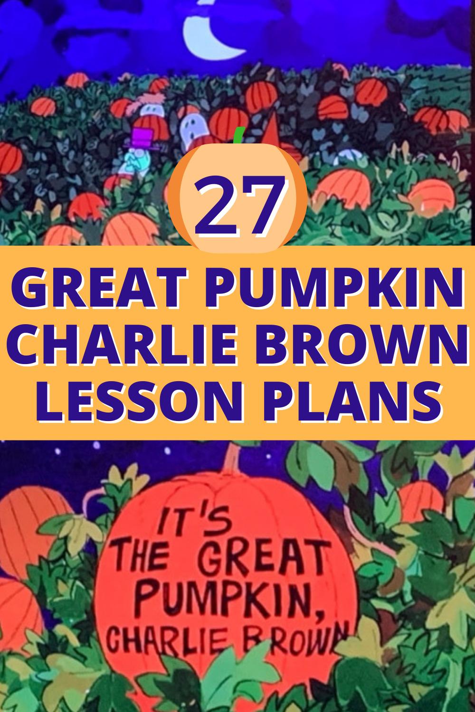 GREAT PUMPKIN CHARLIE BROWN LESSON IDEAS