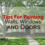 Tips For Painting Walls, Windows and Doors