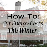 10 Tips To Cut Energy Costs This Winter