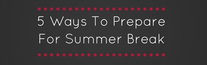 5 Ways summer break - deb banner