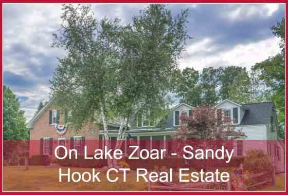 Lake Zoar Sandy Hook CT Real Estate for Sale