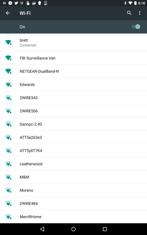 Check the available WIFI names in your neighborhood.