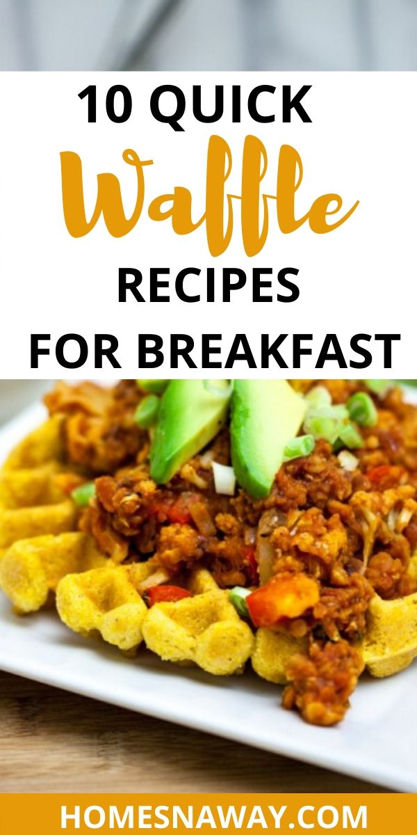 10 Quick & Delicious Waffle Recipes for Breakfast