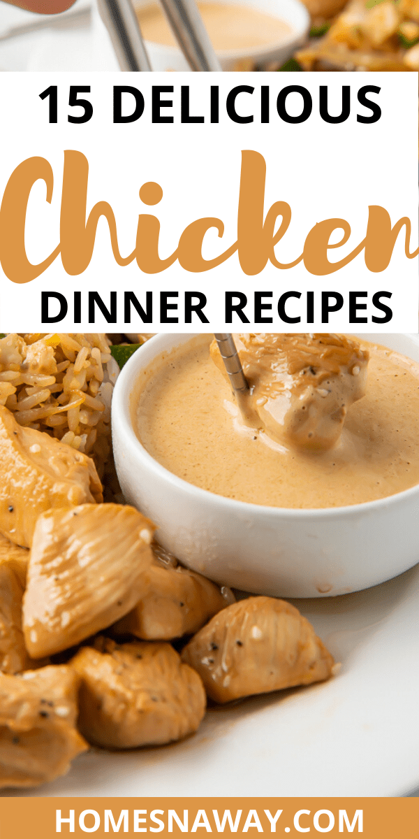 15 Chicken Dinner Ideas For Your Family