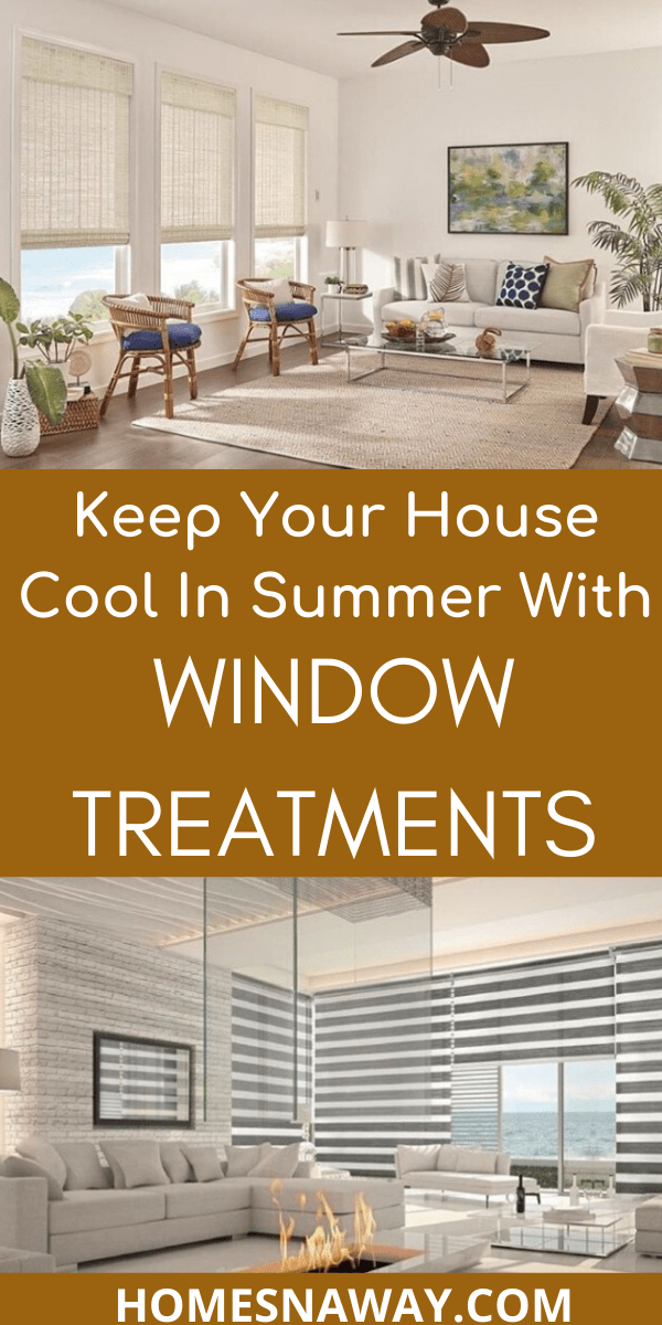 Keep Your House Cool in Summer With Window Treatments