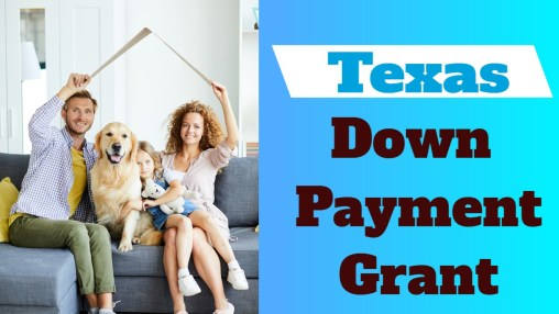 Texas Down Payment Assistance Grant