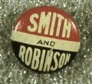 Campaign button, Alfred Smith and Joseph Robinson, 1928. From the Homestead Museum collection.