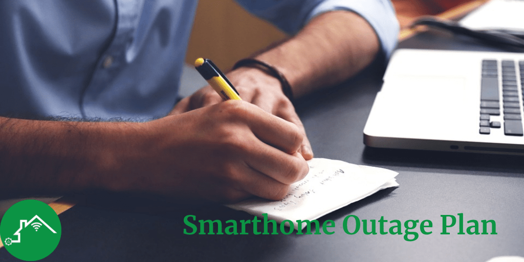 Written plan for smarthome outages