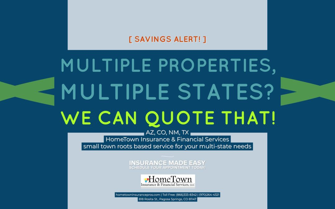 We Can Protect Your Multi-State Properties!
