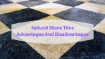 Natural Stone Tile Flooring - Advantages And Disadvantages