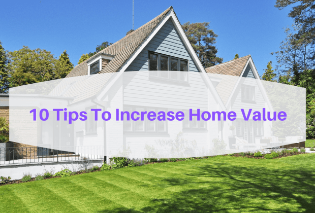 10 tips to increase home value