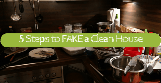 5 steps to fake a clean house