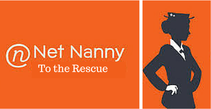 Net Nanny to the Rescue