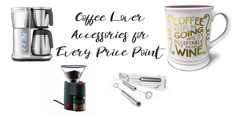 Coffee Lover Accessories for Every Price Point