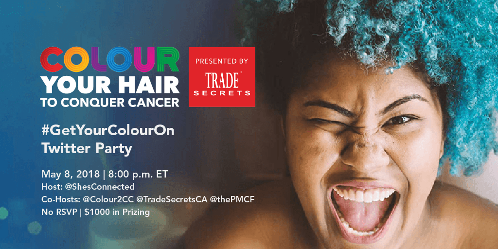 Colour Your Hair to Conquer Cancer Twitter Party Alert May 8 @ 8:00 PM EST #GetYourColourOn