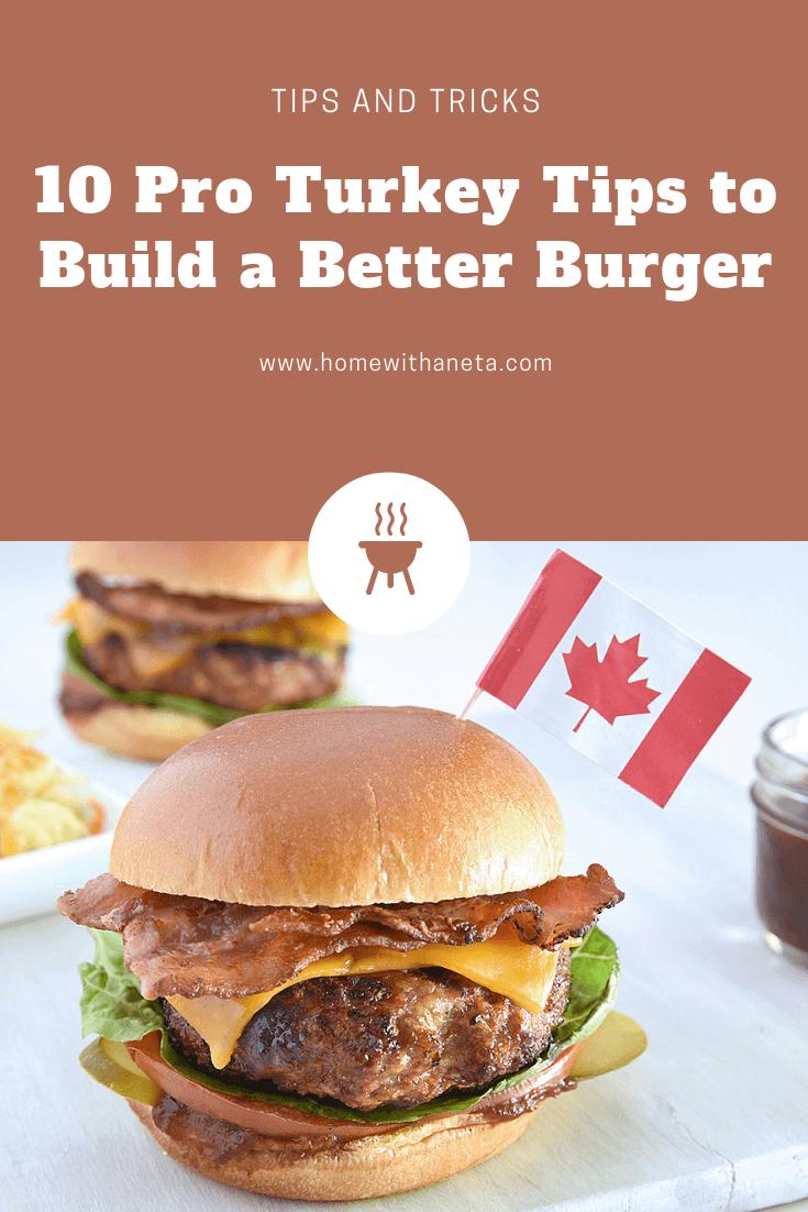 10 Pro Turkey Tips to Build a Better Burger #TurkeyOnTheGrill