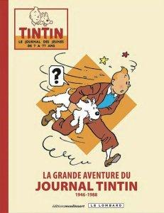 La Grande Aventure du Journal de Tintin