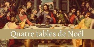 Quatre tables de Noël
