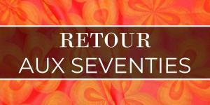 Retour aux seventies
