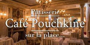 Café Pouchkine, sur la place…